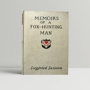 siegfried sassoon memoirs of a fox hunting man first edition1
