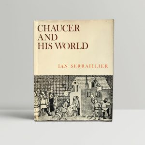 ian serraillier chaucer and his world signed first edition1