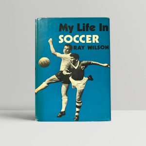 ray wilson my life in soccer signed first edition1