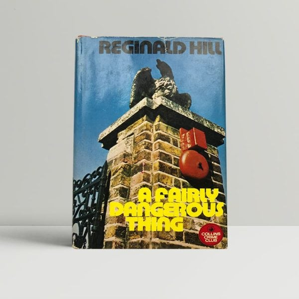 reginald hill a fairly dangerous thing signed first edition1