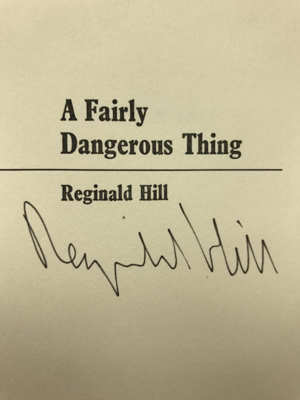 reginald hill a fairly dangerous thing signed first edition2