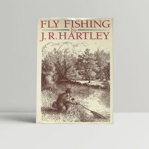 JR Hartley Fly Fishing First UK Edition1