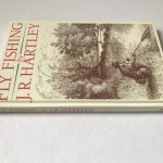 JR Hartley Fly Fishing First UK Edition3