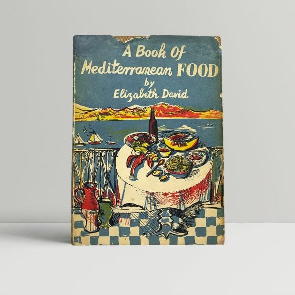 elizabeth david a book of mediterranean food first edition1