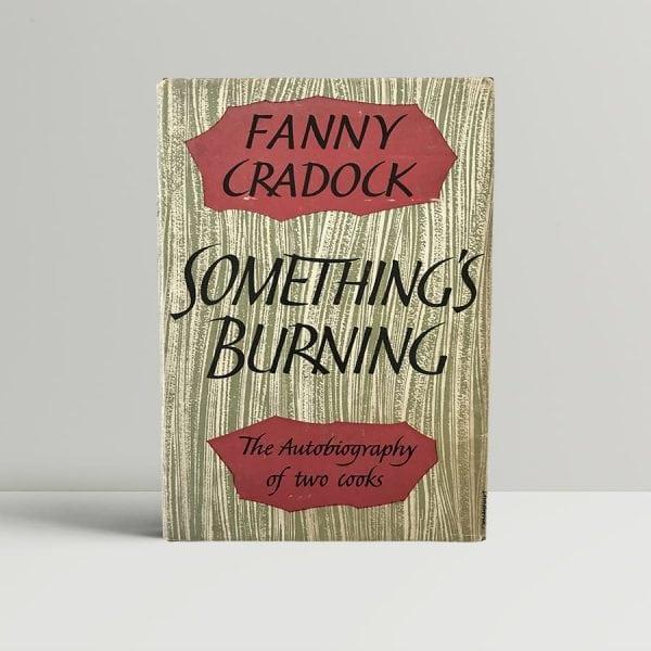 fanny cradock somethings burning first edition1