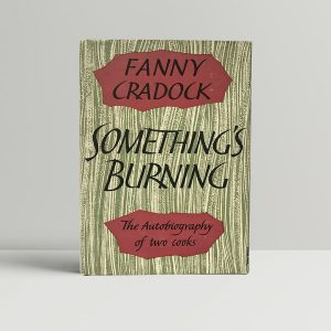 fanny cradock somethings burning signed first edition1