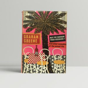 graham greene may we borrow your husband first edition1