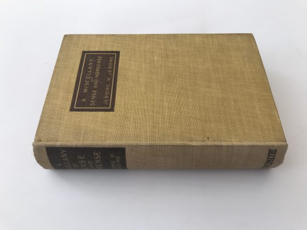 jerome k jerome a miscellany of sensea and nonsense first edition3