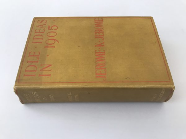 jerome k jerome ideal ideas in 1905 first edition3