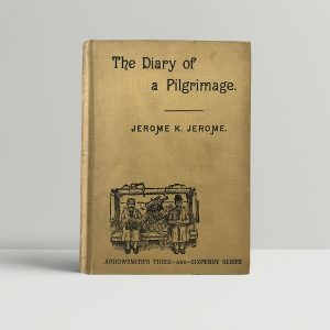 jerome k jerome the diary of a pilgrimage first edition1