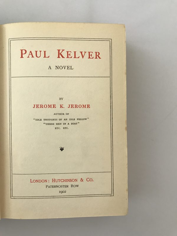 jerome k jerome the paul kelver first edition2