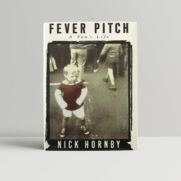 nick hornby fever pitch first edition1