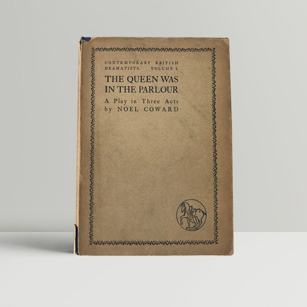 noel coward the queen was in the parlour first edition1
