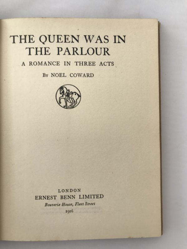 noel coward the queen was in the parlour first edition3