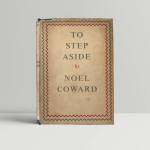 noel coward to step aside first edition1
