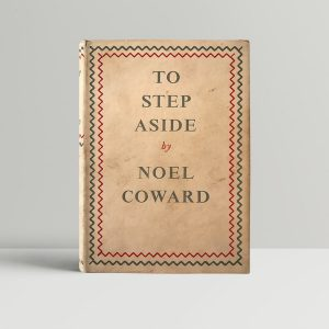 noel coward to step aside signed first edition1