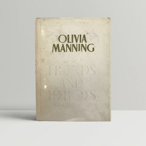 olivia manning friends and heroes signed first edition1