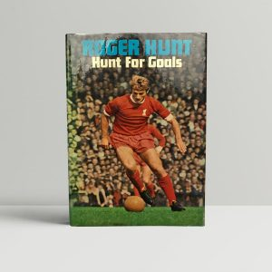 roger hunt hunt for goals signed first edition1
