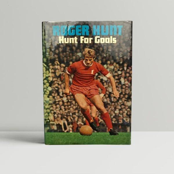 roger hunt hunt for goals signed first edition1