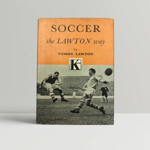 tommy lawton soccer the lawton way signed first edition1 1