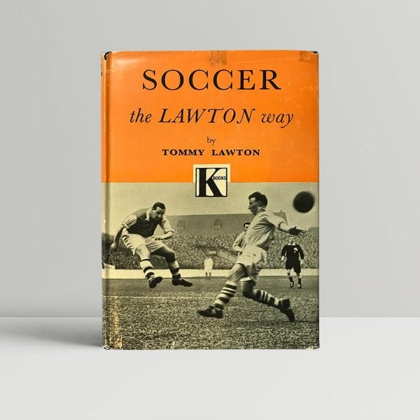 tommy lawton soccer the lawton way signed first edition1