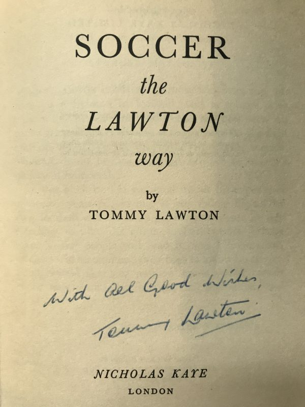 tommy lawton soccer the lawton way signed first edition2