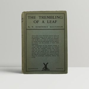 w somerset maugham the trembling of a leaf signed first edition1