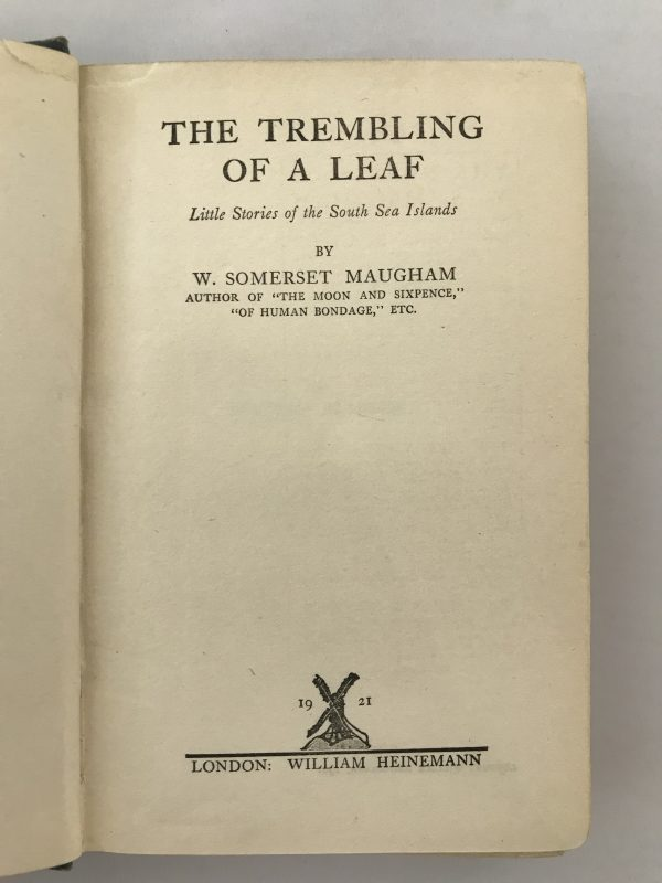 w somerset maugham the trembling of a leaf signed first edition4