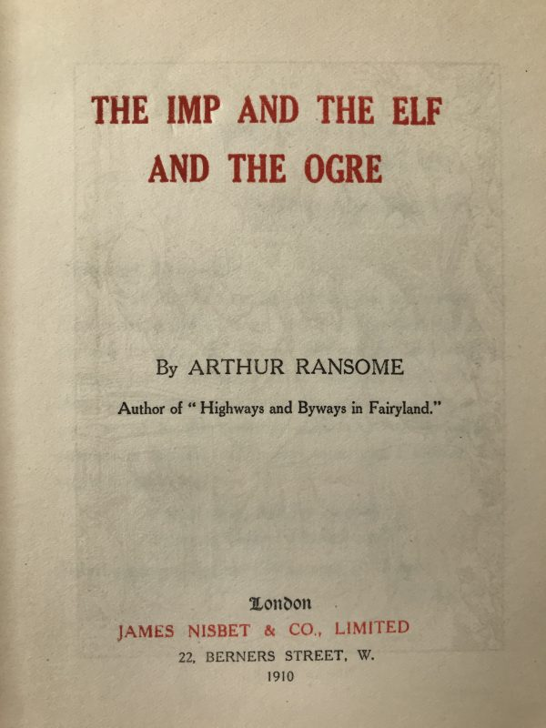 arthur ransome the imp and the elf and the ogre first edition2