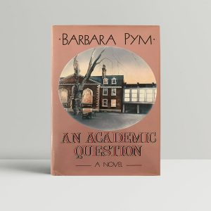 barbara pym an academic question first edition1