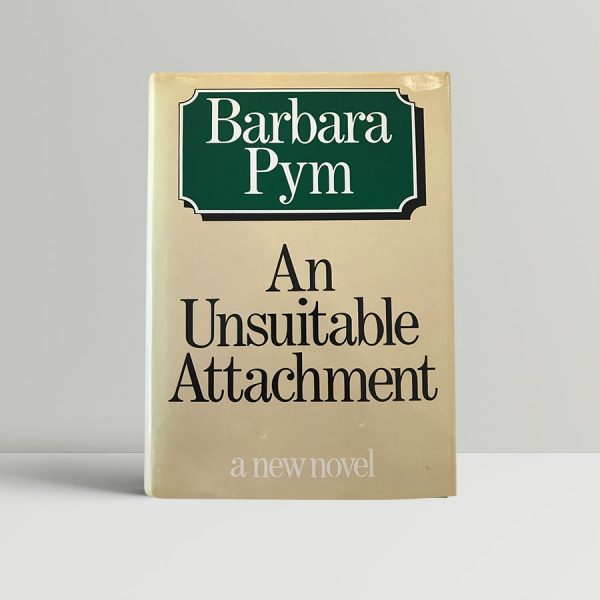 barbara pym an unsuitable attachment first edition1