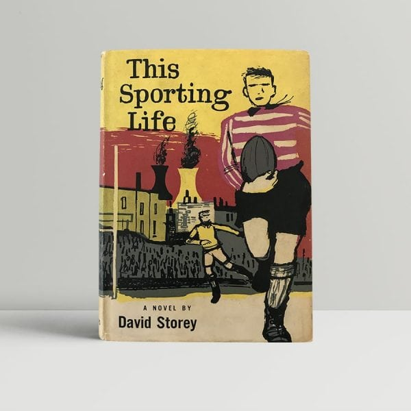 david storey this sporting life first edition1