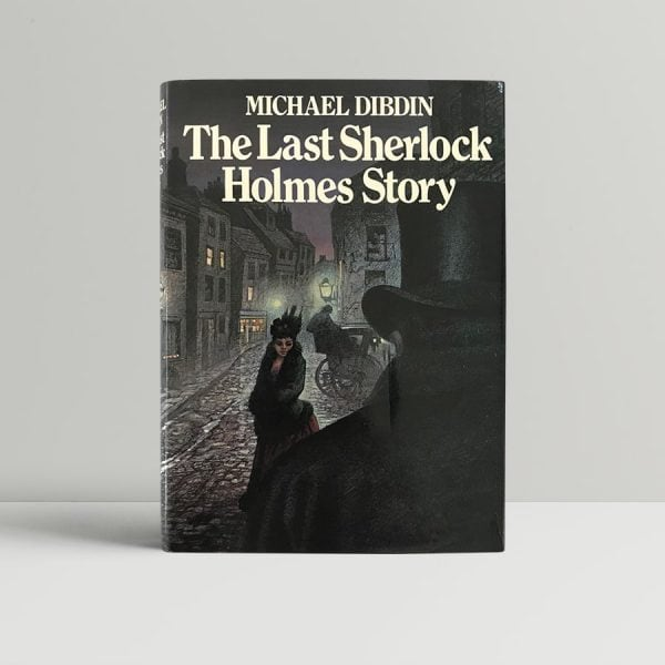 michael dibdin the last sherlock holmes story first edition1