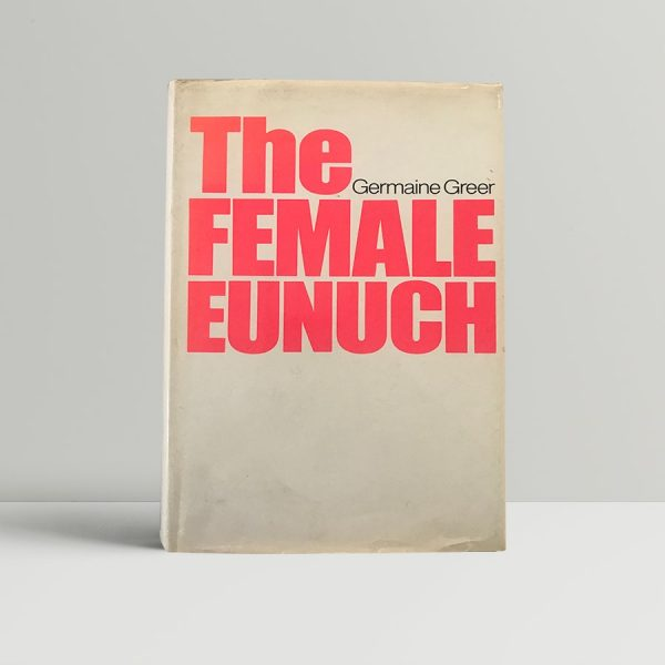 Germaine Greer The Female Eunuch First Edition1