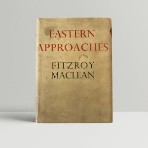 fitzroy maclean eastern approaches first edition1