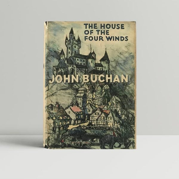 john buchan the house of the four winds first edition1