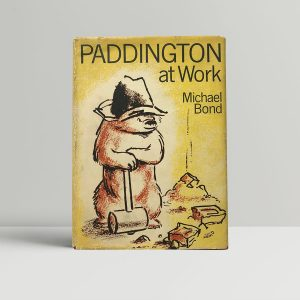 michael bond paddington at work first edition1
