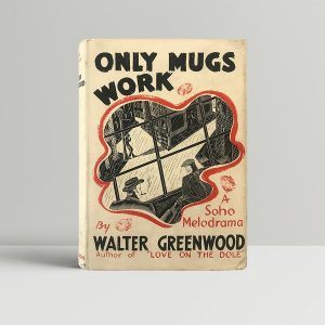 walter greenwood only mugs work first edition1