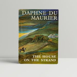 daphne du maurier the house on the strand first edition1 1