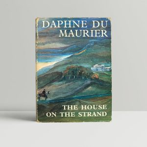 daphne du maurier the house on the strand first edition1