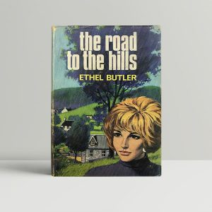 ethel butler the road to the hills signed first edition1