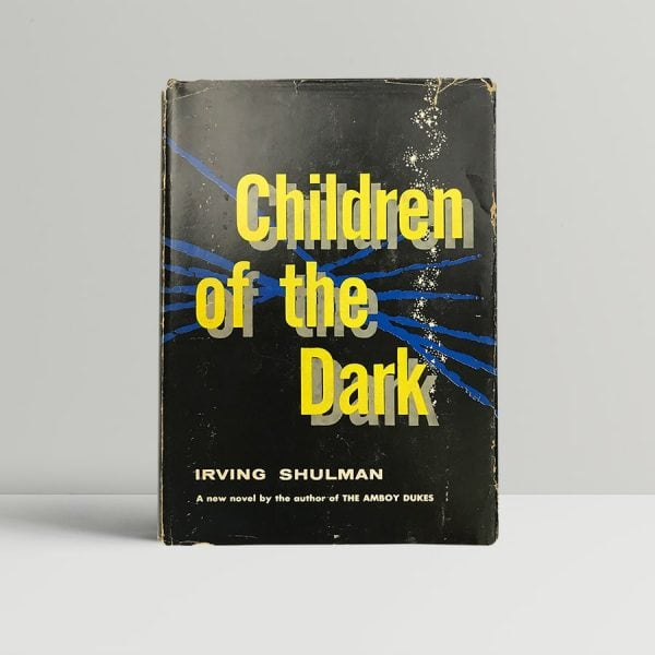 irving shulman children of the dark signed first edition1