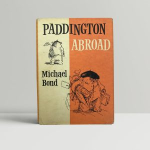 michael bond paddington abroad first edition1