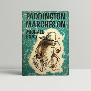 michael bond paddington marches on first edition1