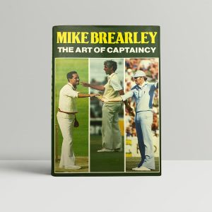 mike brearley the art of captaincy signed first edition1