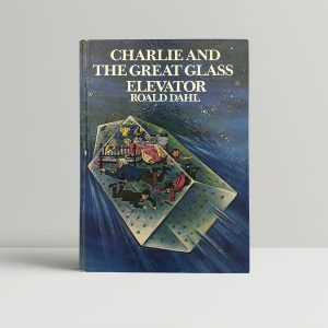 roald dahl charlie and the great glass elevator first edition1