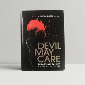 sebastian faulks devil may care first edition1