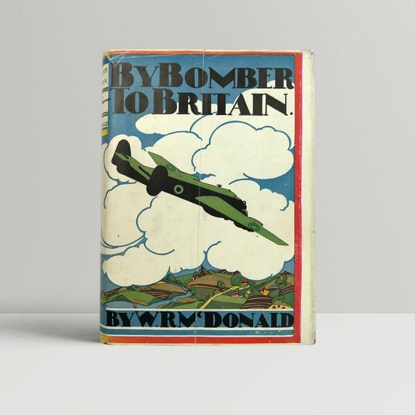 wrm mcdonald by bomber to britain signed first edition1