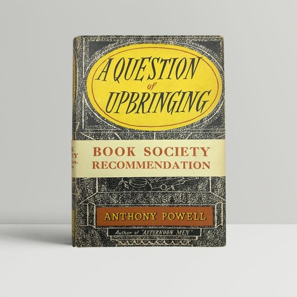anthony powell a question of upbringing signed first edition1