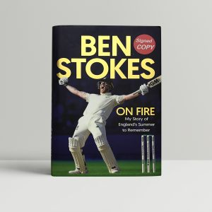 ben stokes on fire signed first edition1 1